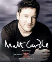 Matt Cardle: My Story: The Official X Factor Winner's Book