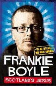 Foto Cover di Scotland's Jesus, Ebook inglese di Frankie Boyle, edito da HarperCollins Publishers