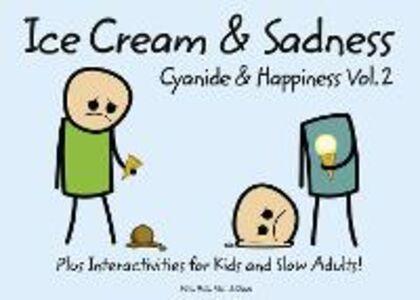 Ebook in inglese Cyanide and Happiness: Ice Cream and Sadness Dav, ave , Kri, ris , Mat, att , Ro, ob