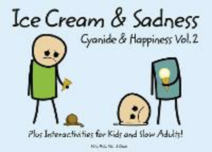 Ebook in inglese Cyanide and Happiness: Ice Cream and Sadness Dav, ave , Kri, ris , Mat, att , Ro, ob