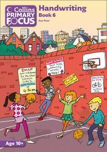 Collins Primary Focus - Book 6: Handwriting - Sue Peet - cover