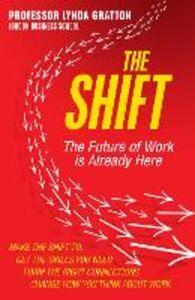 Foto Cover di Shift: The Future of Work is Already Here, Ebook inglese di Lynda Gratton, edito da HarperCollins Publishers