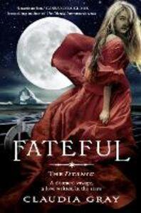 Ebook in inglese Fateful Gray, Claudia