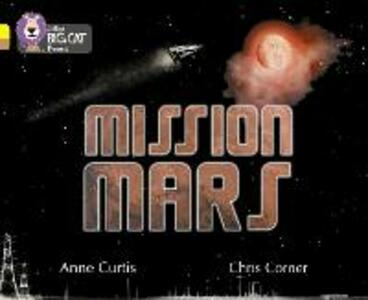 Mission Mars: Band 03 Yellow/Band 12 Copper - Anne Curtis - cover