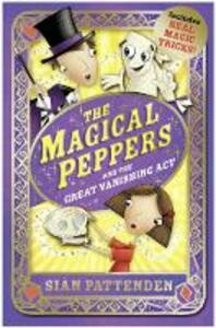 The Magical Peppers and the Great Vanishing Act - Sian Pattenden - cover