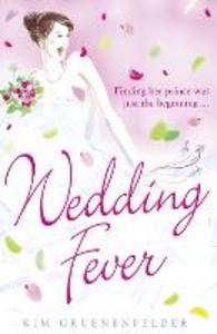 Ebook in inglese Wedding Fever Gruenenfelder, Kim