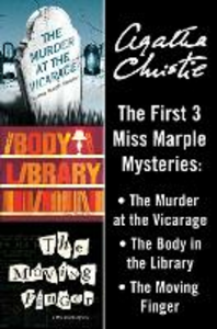 Ebook in inglese Miss Marple 3-Book Collection 1: The Murder at the Vicarage, The Body in the Library, The Moving Finger Christie, Agatha
