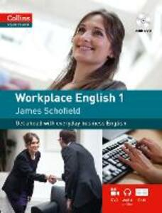 Workplace English 1: A1-A2 - James Schofield - cover