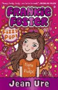 Ebook in inglese Fizzypop (Frankie Foster, Book 1) Ure, Jean