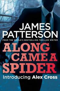 Along Came a Spider - James Patterson - cover