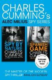 Alec Milius Spy Series Books 1 and 2: A Spy By Nature, The Spanish Game