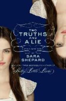 Two Truths and a Lie: A Lying Game Novel - Sara Shepard - cover