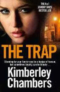 Foto Cover di The Trap, Ebook inglese di Kimberley Chambers, edito da HarperCollins Publishers