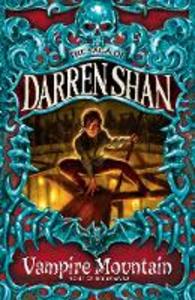 Ebook in inglese Vampire Mountain (The Saga of Darren Shan, Book 4) Shan, Darren