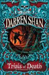 Ebook in inglese Trials of Death (The Saga of Darren Shan, Book 5) Shan, Darren