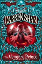 Vampire Prince (The Saga of Darren Shan, Book 6)