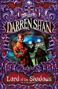 Ebook in inglese Lord of the Shadows (The Saga of Darren Shan, Book 11) Shan, Darren