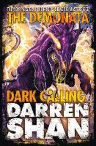 Ebook in inglese Dark Calling (The Demonata, Book 9) Shan, Darren