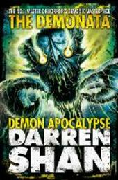 Demon Apocalypse (The Demonata, Book 6)