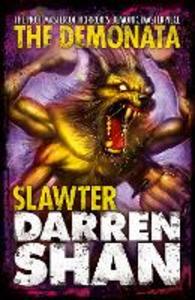 Ebook in inglese Slawter (The Demonata, Book 3) Shan, Darren