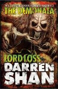 Ebook in inglese Lord Loss (The Demonata, Book 1) Shan, Darren