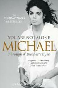 You Are Not Alone: Michael, Through a Brother's Eyes - Jermaine Jackson - cover