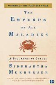 Ebook in inglese Emperor of All Maladies Mukherjee, Siddhartha