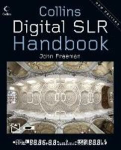 Ebook in inglese Digital SLR Handbook Freeman, John