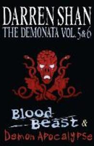 Volumes 5 and 6 - Blood Beast/Demon Apocalypse - Darren Shan - cover