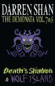 Volumes 7 and 8 - Death's Shadow/Wolf Island - Darren Shan - cover