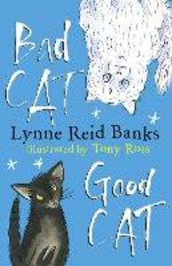 Ebook in inglese BAD CAT, GOOD CAT Banks, Lynne Reid
