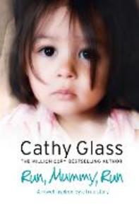Ebook in inglese Run, Mummy, Run Glass, Cathy