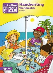 Collins Primary Focus: Workbook 5: Handwriting - Sue Peet - cover