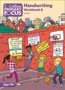 Collins Primary Focus: Workbook 6: Handwriting - Sue Peet - cover
