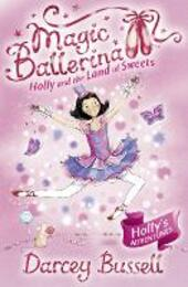 Holly and the Land of Sweets (Magic Ballerina, Book 18)