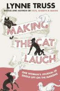 Ebook in inglese Making the Cat Laugh Truss, Lynne