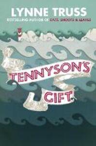 Ebook in inglese Tennyson's Gift Truss, Lynne