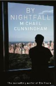 By Nightfall - Michael Cunningham - cover