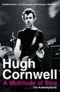 Ebook in inglese Multitude of Sins: Golden Brown, The Stranglers and Strange Little Girls Cornwell, Hugh