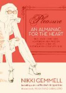 Ebook in inglese Pleasure: An Almanac for the Heart (Text Only) Gemmell, Nikki