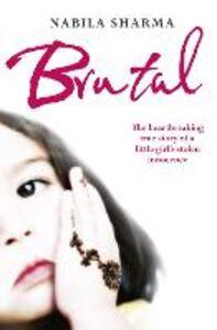 Foto Cover di Brutal, Ebook inglese di Nabila Sharma, edito da HarperCollins Publishers
