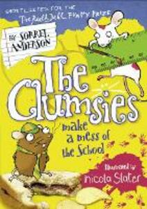 The Clumsies Make a Mess of the School - Sorrel Anderson - cover