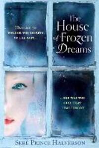 The House of Frozen Dreams - Sere Prince Halverson - cover
