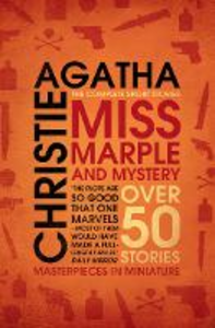 Ebook in inglese Miss Marple - Miss Marple and Mystery: The Complete Short Stories (Miss Marple) Christie, Agatha