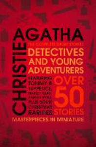 Ebook in inglese Detectives and Young Adventurers: The Complete Short Stories Christie, Agatha