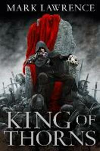 King of Thorns - Mark Lawrence - cover
