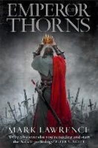 Foto Cover di Emperor of Thorns, Ebook inglese di Mark Lawrence, edito da HarperCollins Publishers
