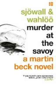 Murder at the Savoy - Maj Sjowall,Per Wahloo - cover