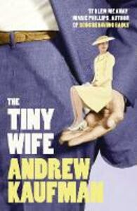 Ebook in inglese Tiny Wife Kaufman, Andrew