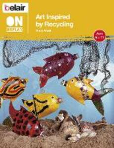 Art Inspired by Recycling - Hilary Ansell - cover